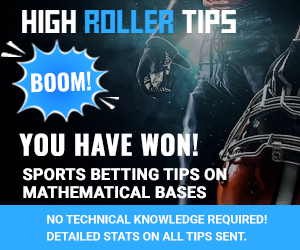 High Roller Tips - Sports Betting Tips, High Odds Football Tips For High Rollers, High-Stake Players.